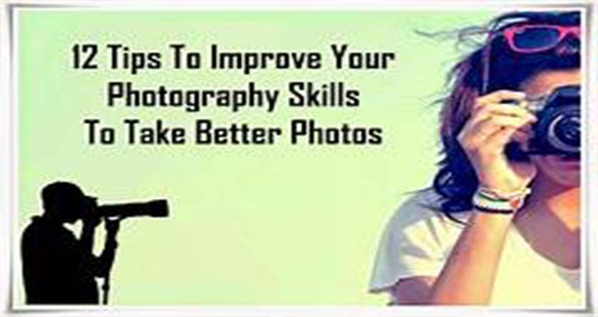 Tips to Develop Your Photography Skills